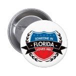 Alguien en la Florida me ama Pin