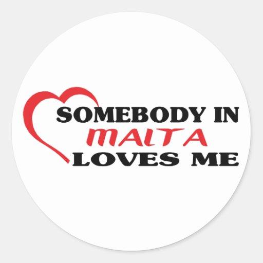 Alguien en Malta me ama Pegatina Redonda
