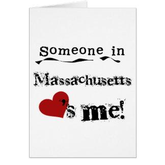Alguien en Massachusetts me ama Tarjeta De Felicitación