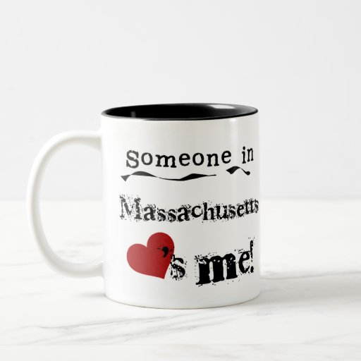 Alguien en Massachusetts me ama Taza
