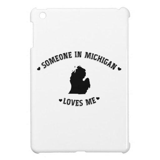 Alguien en Michigan me ama