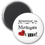 Alguien en Michigan me ama Imanes De Nevera