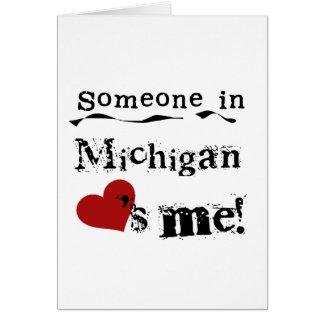 Alguien en Michigan me ama Tarjeta De Felicitación