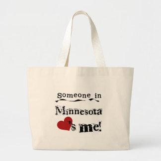 Alguien en Minnesota me ama Bolsa De Tela Grande