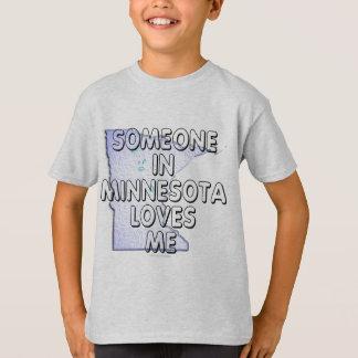 Alguien en Minnesota me ama Playera