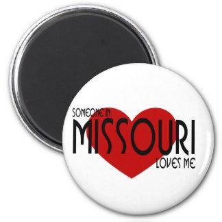 ¡Alguien en Missouri me ama! Imanes De Nevera