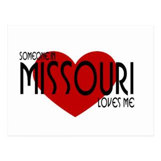 ¡Alguien en Missouri me ama! Tarjeta Postal