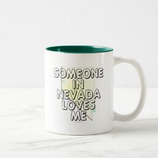 Alguien en Nevada me ama Taza Dos Tonos