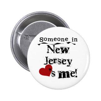 Alguien en New Jersey me ama Pin Redondo De 2 Pulgadas