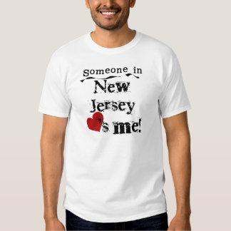 Alguien en New Jersey me ama Playera