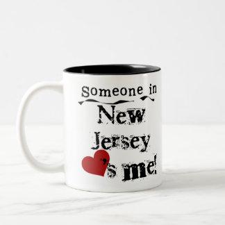 Alguien en New Jersey me ama Taza Dos Tonos