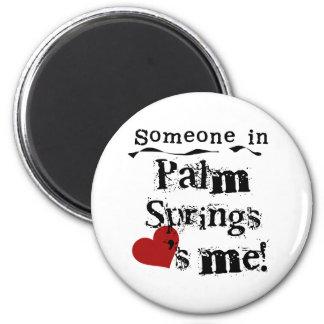 Alguien en Palm Springs Imán De Frigorífico