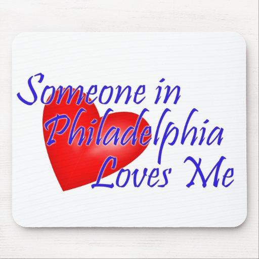 Alguien en Philadelphia me ama Mouse Pads