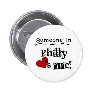 Alguien en Philly Pin Redondo 5 Cm