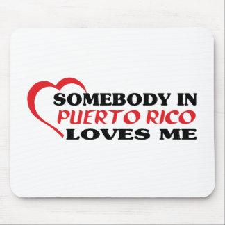 Alguien en Puerto Rico me ama Tapetes De Ratón