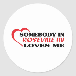 Alguien en Roseville me ama camiseta Etiquetas