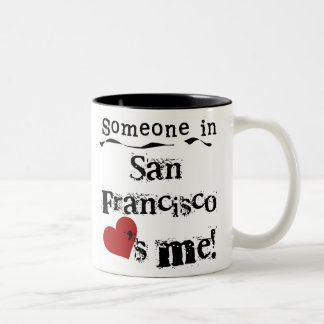 Alguien en San Francisco Taza De Café