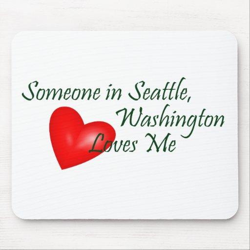 Alguien en Seattle me ama Mouse Pad