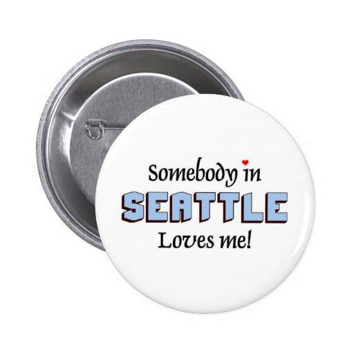 Alguien en Seattle me ama Pin