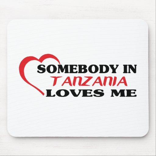 Alguien en Tanzania me ama Alfombrillas De Ratones