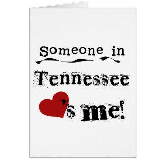 Alguien en Tennessee me ama Tarjeta De Felicitación