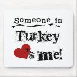 Alguien en Turquía me ama Tapete De Raton
