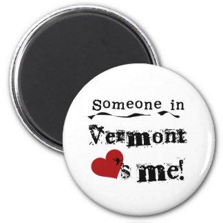 Alguien en Vermont me ama Imán Redondo 5 Cm