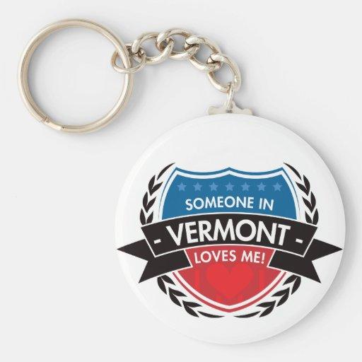 Alguien en Vermont me ama Llavero Redondo Tipo Pin