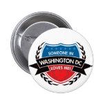 Alguien en Washington DC me ama Pin