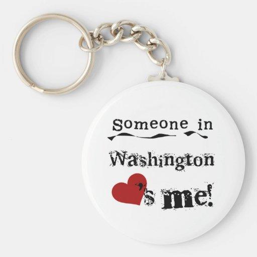 Alguien en Washington me ama Llaveros Personalizados