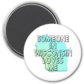 Alguien en Wisconsin me ama Imán Redondo 7 Cm