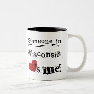 Alguien en Wisconsin me ama Tazas De Café