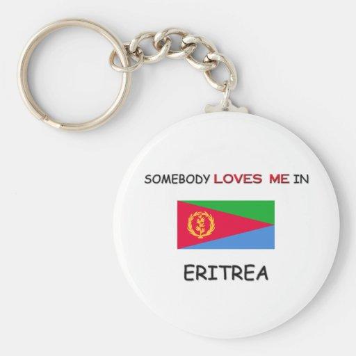 Alguien me ama en ERITREA Llavero Personalizado