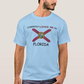 Alguien me ama en la FLORIDA Playera