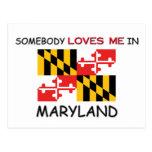 Alguien me ama en MARYLAND Tarjeta Postal