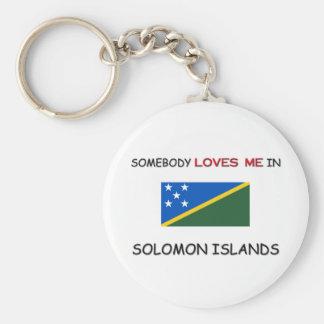 Alguien me ama en SOLOMON ISLAND Llavero Personalizado