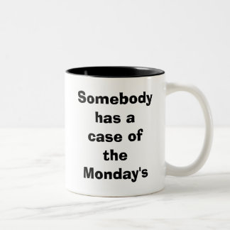 Alguien tiene un caso del lunes tazas
