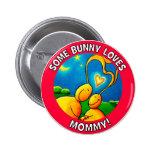 Algún conejito ama a la MAMÁ Pin