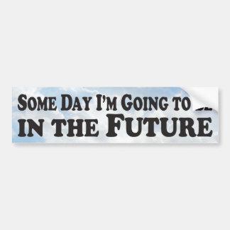 Algún día el futuro - pegatina para el parachoques pegatina para auto