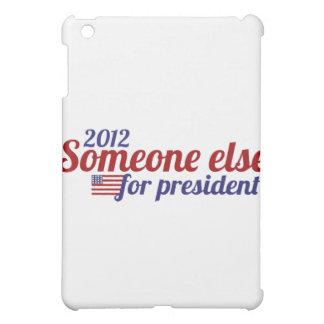 Algún otro para el presidente 2012