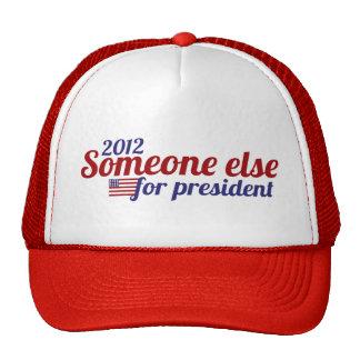Algún otro para el presidente 2012 gorras