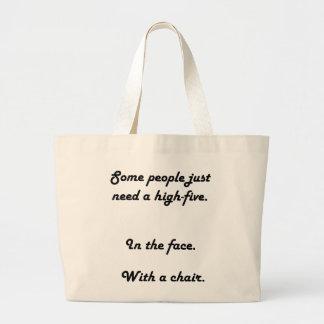 Alguna gente apenas necesita un alto bolso cinco bolsa de tela grande