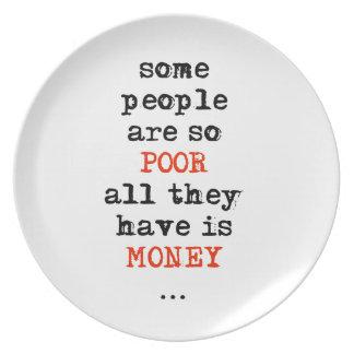 Alguna gente es así que los pobres todos lo que ti platos para fiestas