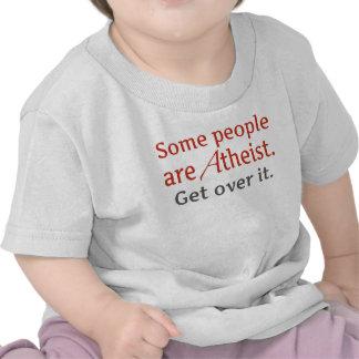 Alguna gente es atea Consiga sobre él Camisetas