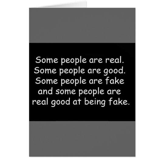 Alguna gente es buenos truismos falsos de la actit tarjeta de felicitación