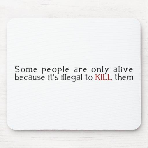 Alguna gente está solamente viva porque su ilegal… tapete de raton