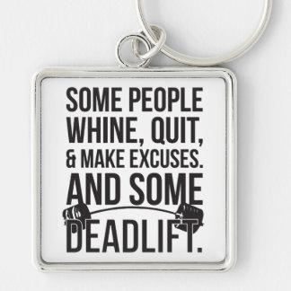 Alguna gente hace excusas. Y algún Deadlift. Llavero Personalizado