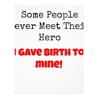 Alguna gente nunca encuentra a su héroe membretes personalizados