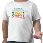 Alguna gente tiene dos papás camisetas