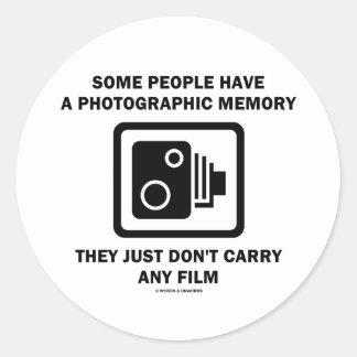 Alguna gente tiene una memoria fotográfica el hum etiqueta redonda